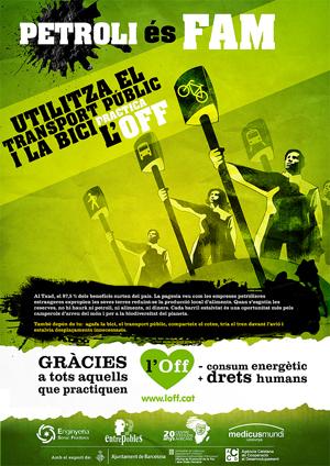 Cartel de la campaña L'Off: El petróleo es hambre. Utiliza el transporte público y la bici